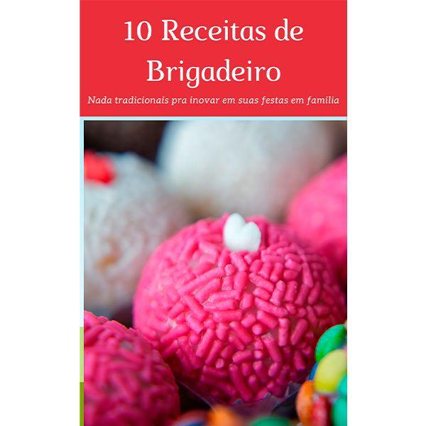 Imagem principal do produto 10 Receitas de Brigadeiro Nada Tradicionais