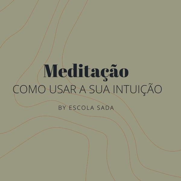 Imagem principal do produto Meditação - como usar a sua intuição