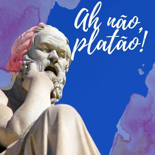 Imagem principal do produto Ah não, Platão!