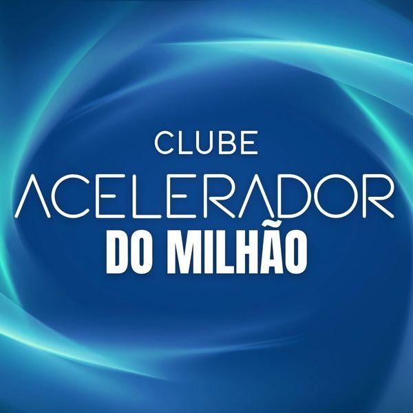 Imagem principal do produto Clube Acelerador do Milhão