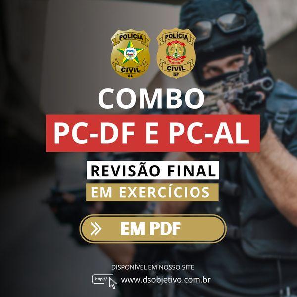Imagem principal do produto Combo Reta Final - Polícia Civil do Distrito Federal (PC-DF) e Estado de Alagoas (PC-AL)