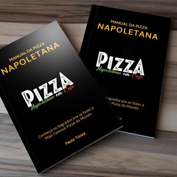 Imagem principal do produto Manual da Pizza Napoletana - Paulo Tonza