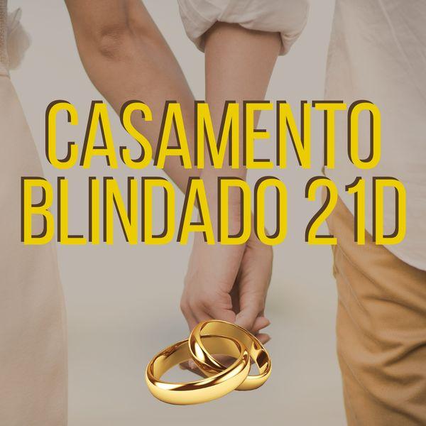 Imagem principal do produto Casamento Blindado 21D