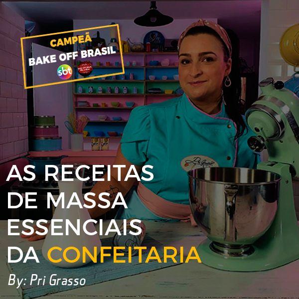 Imagem principal do produto As receitas de massa essenciais da confeitaria by Pri Grasso