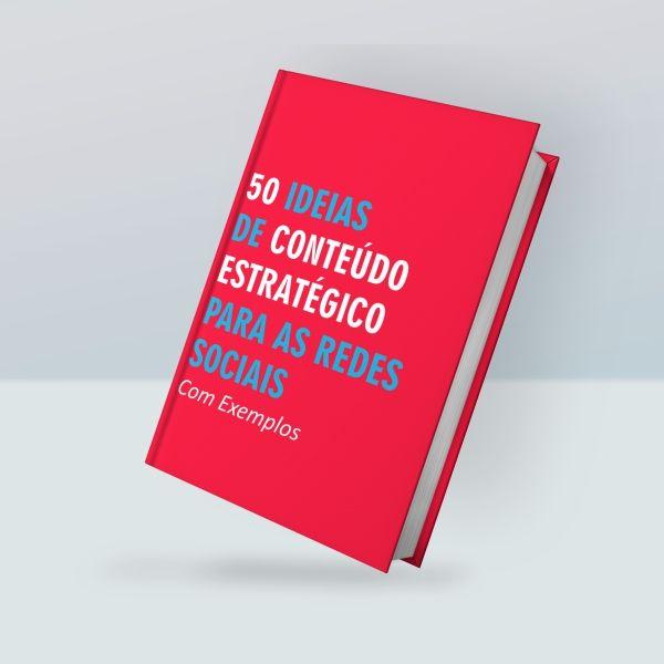 Imagem principal do produto 50 IDEIAS DE CONTEÚDO ESTRATÉGICO PARA AS REDES SOCIAIS COM EXEMPLOS