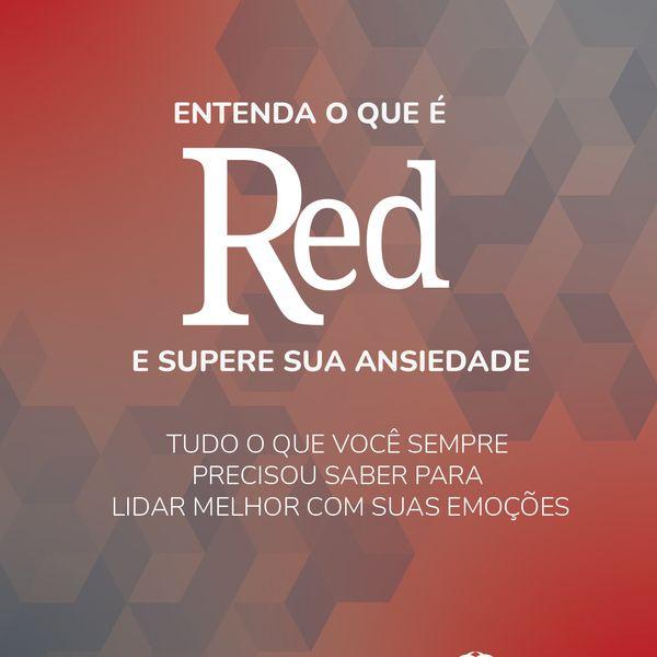 Imagem principal do produto Entenda o que é RED e supere sua ansiedade - Tudo o que você sempre precisou saber para lidar melhor com suas emoções - Coerência Emocional - Psicóloga Adriana de Araújo