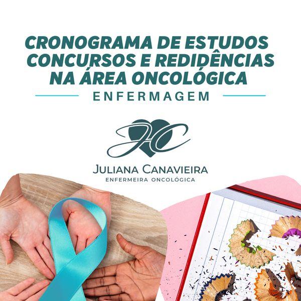 Imagem principal do produto Cronograma de Estudos para Concursos e Residências na área Oncológica (Enfermagem)