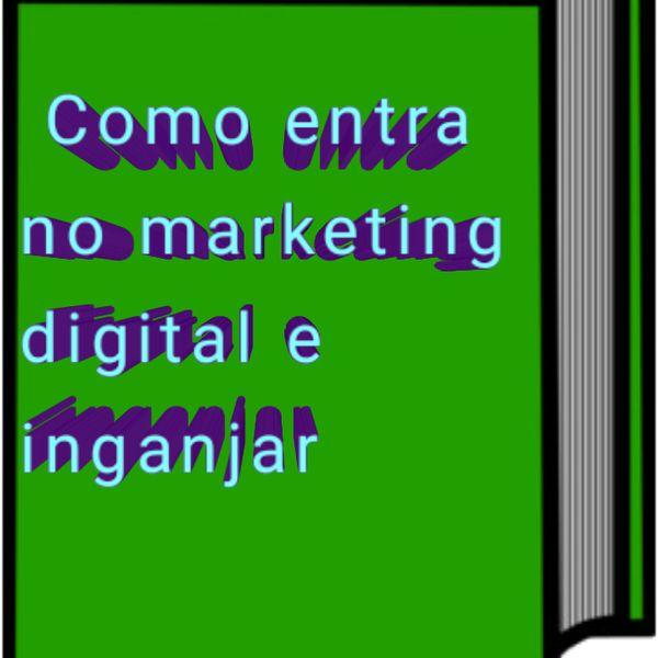 Imagem principal do produto Como entrar no mundo do marketing digital