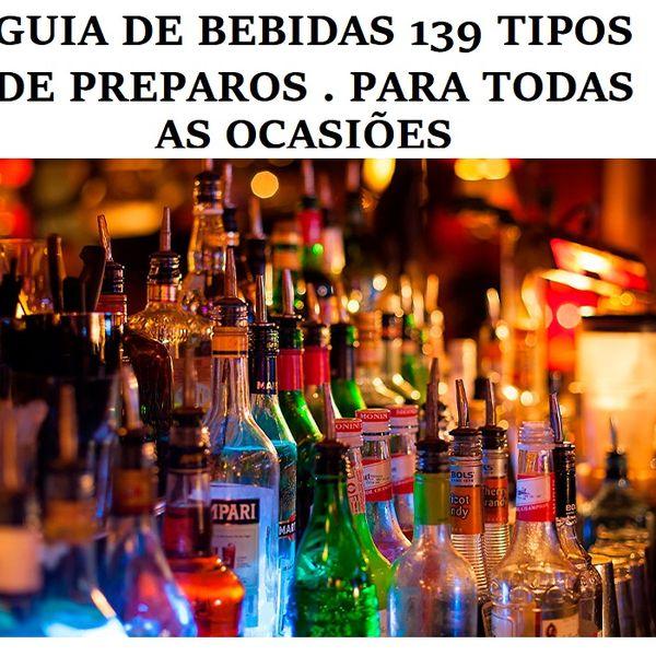 Imagem principal do produto GUIA DE BEBIDAS 139 TIPOS DE PREPAROS . PARA TODAS AS OCASIÕES