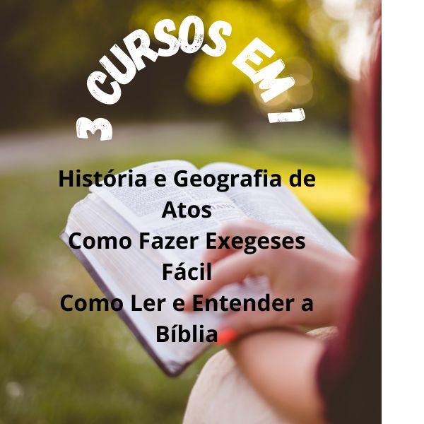 Imagem principal do produto COMBO BÍBLICO: 3 CURSOS: Ler e entender a Bíblia. Faça exegese com facilidade e Geografia e História de Atos dos Apóstolos