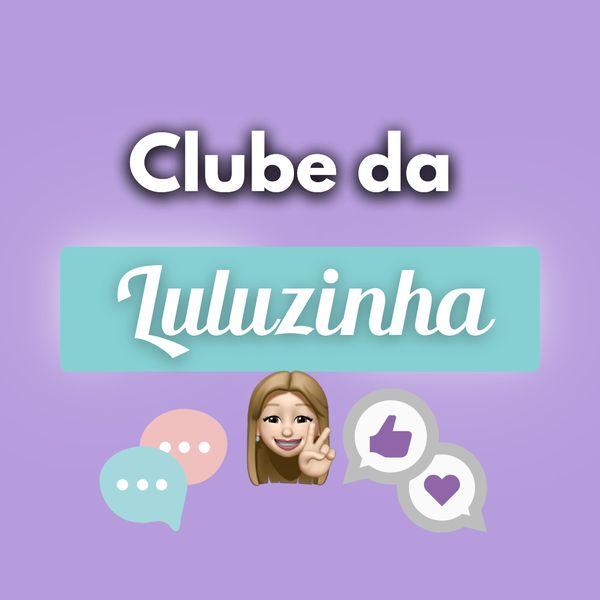 Imagem principal do produto Clube da Luluzinha