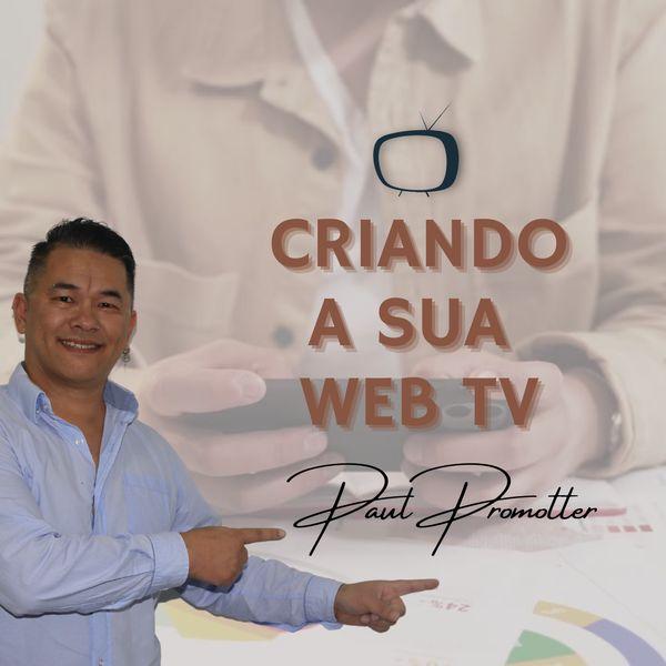Imagem principal do produto CRIANDO A SUA WEBTV - DO ZERO AO AVANÇADO