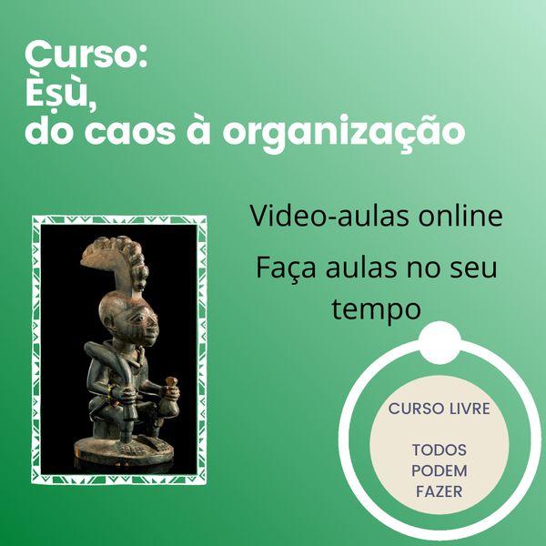 Imagem principal do produto ÈṢÙ, DO CAOS À ORGANIZAÇÃO