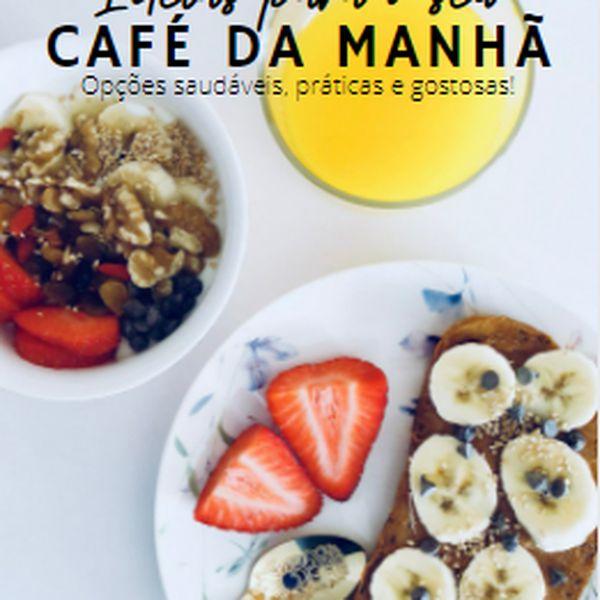 Imagem principal do produto E-book: 31 receitas saudáveis para o seu café da manhã