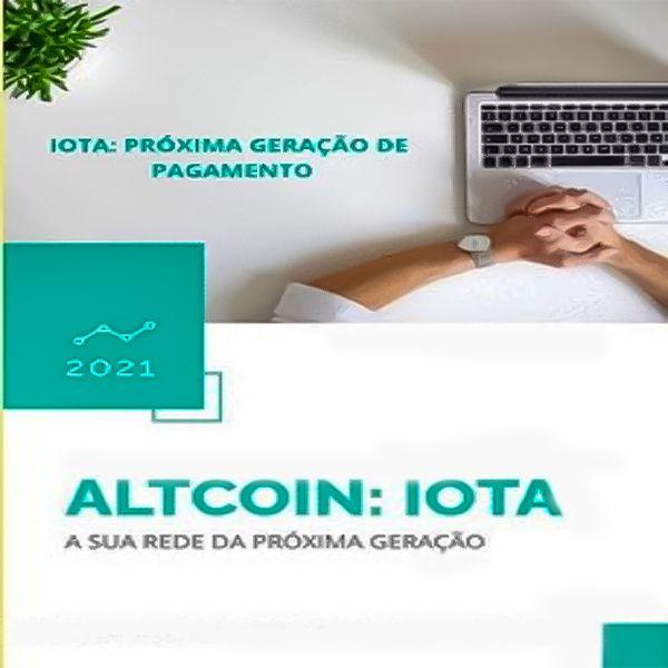 Imagem principal do produto Como começar ganhar dinheiro com criptomoeda IOTA