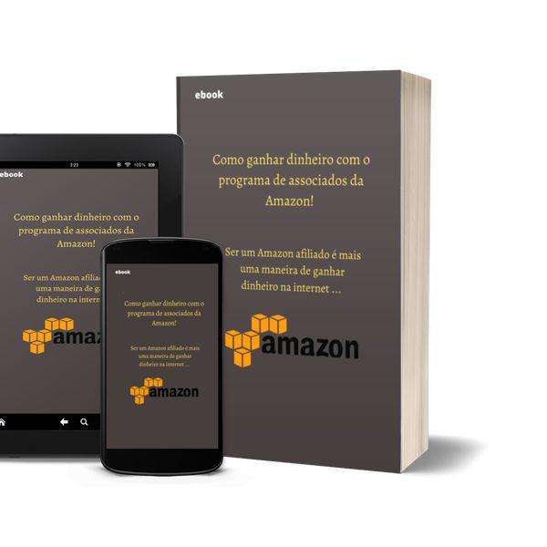 Imagem principal do produto Como ganhar dinheiro com o programa de associados da Amazon!