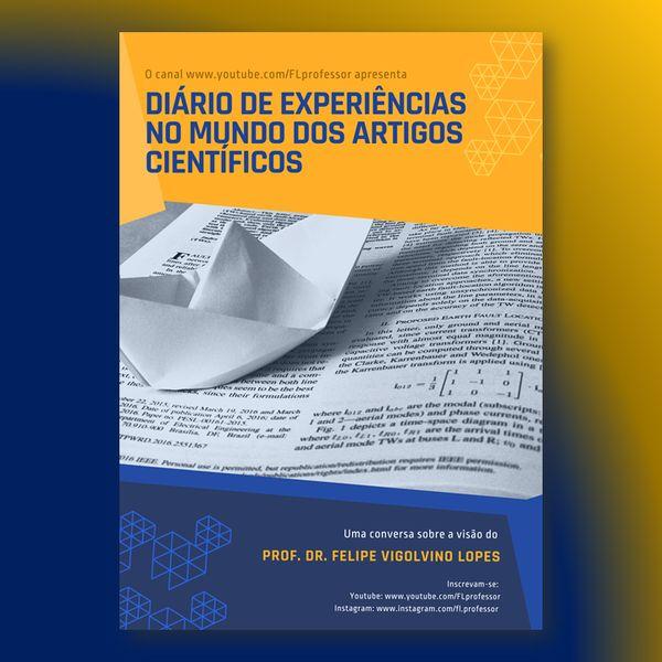 Imagem principal do produto Diário de Experiências no Mundo dos Artigos Científicos - com Prof. Dr. Felipe Lopes