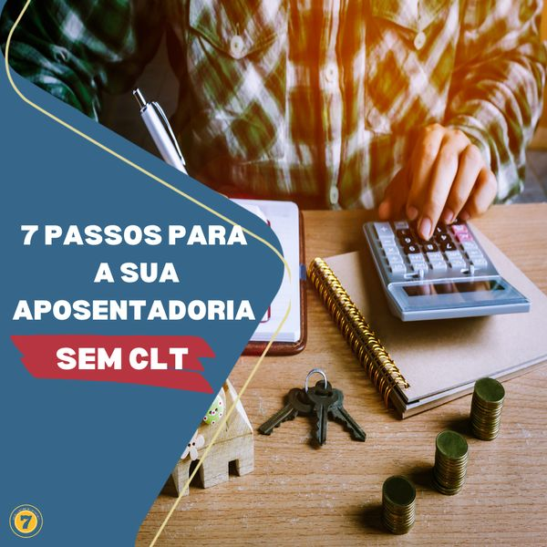 Imagem principal do produto 7 Passos para a sua Aposentadoria