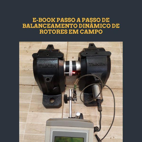 Imagem principal do produto E-book passo a passo de balanceamento dinâmico de rotores em campo
