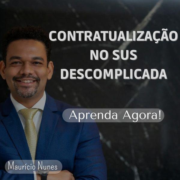 Imagem principal do produto CURSO RÁPIDO DE CONTRATUALIZAÇÃO NO SUS DESCOMPLICADA