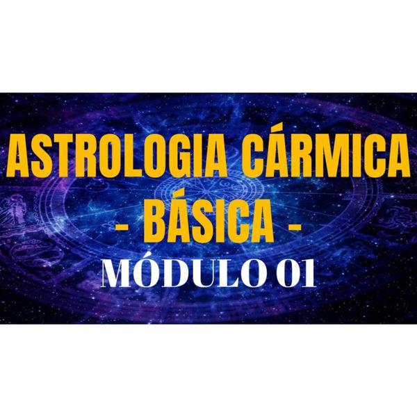 Imagem principal do produto Curso: ASTROLOGIA CÁRMICA BÁSICA - MÓD.01 - 12 AULAS