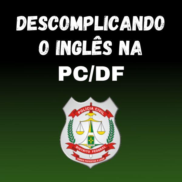 Imagem principal do produto Descomplicando o Inglês na PCDF