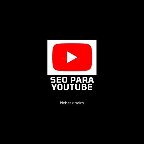 Imagem principal do produto Seo Para Youtube Kleber Ribeiro