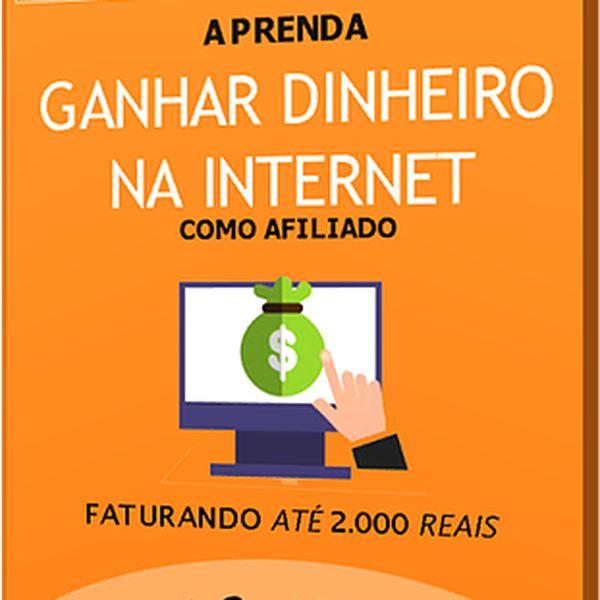 Imagem principal do produto Aprenda Ganhar Dinheiro Na Internet Como Afiliado
