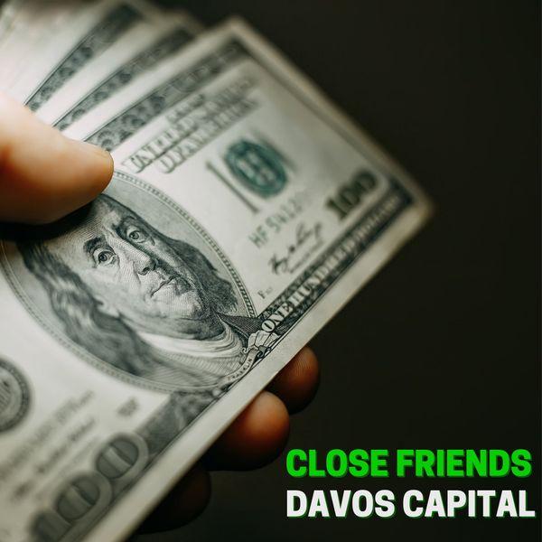 Imagem principal do produto CLOSE FRIENDS - DAVOS CAPITAL
