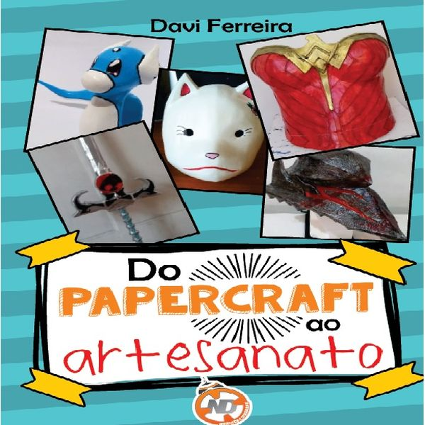Imagem principal do produto Do papercraft ao artesanato