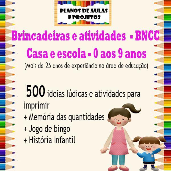 Imagem principal do produto Brincadeiras e atividades para casa ou escola - BNCC