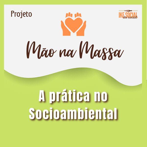 Imagem principal do produto A PRÁTICA NO SOCIOAMBIENTAL