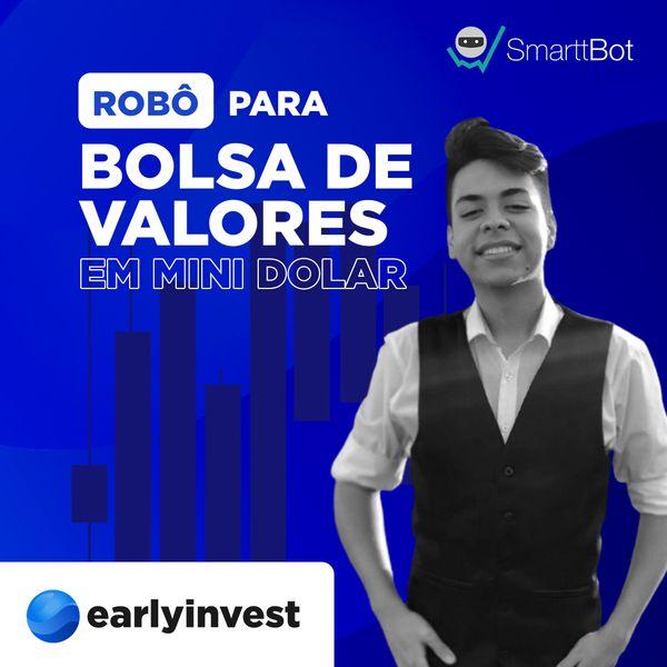 Imagem principal do produto EarlyInvest - Robô em Mini Dolar para Bolsa de Valores