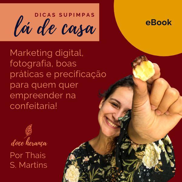 Imagem principal do produto Dicas Supimpas Lá de Casa: Como começar a empreender na confeitaria (eBook)