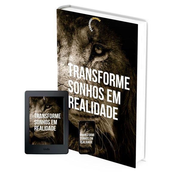 Imagem principal do produto E-BOOK  TRANSFORME SONHOS EM REALIDADE