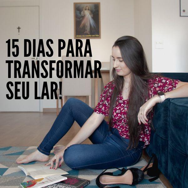 Imagem principal do produto 15 dias para transformar seu lar!