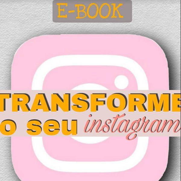 Imagem principal do produto E-Book: Transforme Seu Instagram