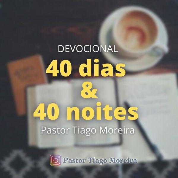 Imagem principal do produto DEVOCIONAL 40 DIAS & 40 NOITES