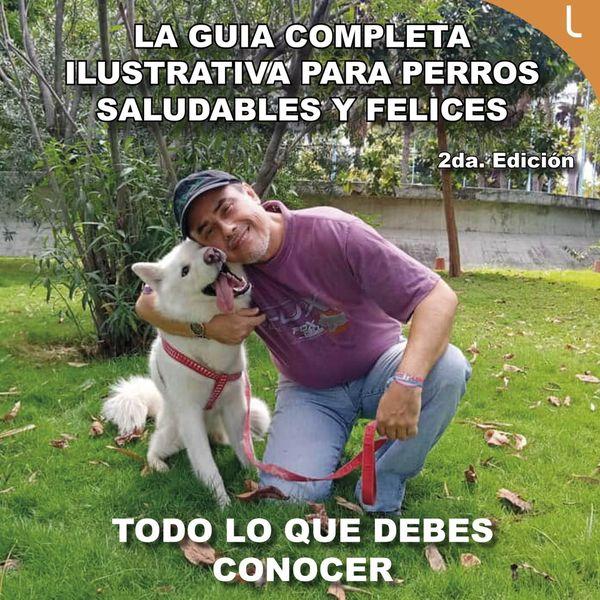 Imagem principal do produto La Guía Completa para un Perro Feliz y Saludable