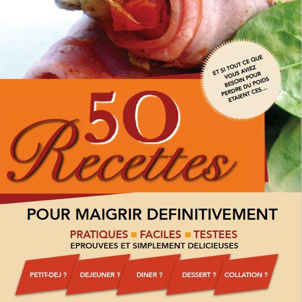 Imagem principal do produto 50 recettes pour Maigrir Définitivement