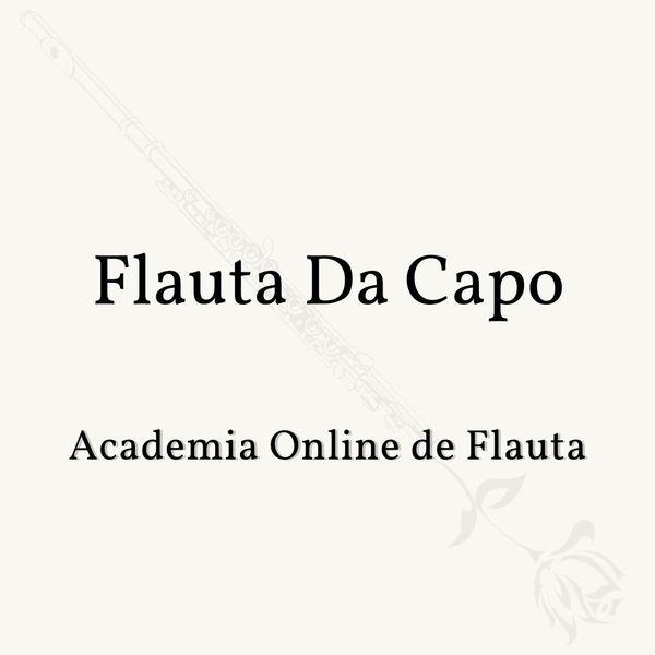 Imagem principal do produto Flauta Da Capo - Academia Online de Flauta