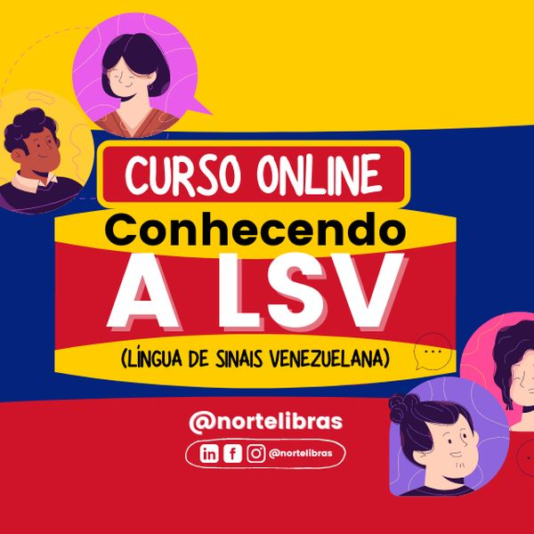 Imagem principal do produto Curso Online: Conhecendo a LSV (Língua de Sinais Venezuelana)