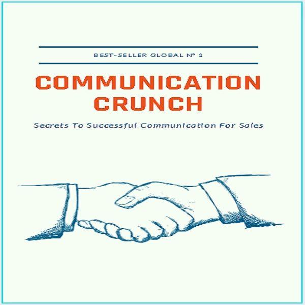 Imagem principal do produto Communication Crunch Secrets To Successful Communication For Sales