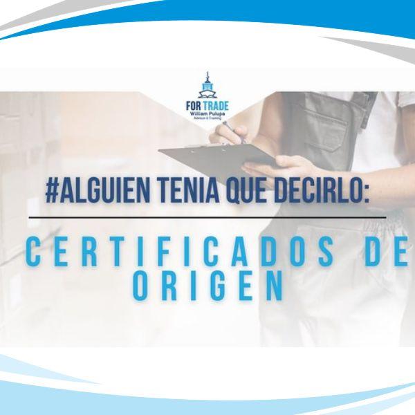 Imagem principal do produto #AlguienTeniaQueDecirlo : Certificados de Origen