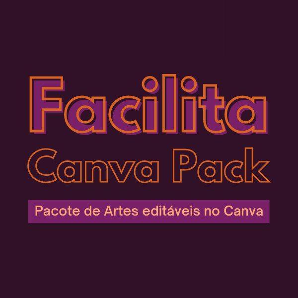 Imagem principal do produto Facilita Canva Pack