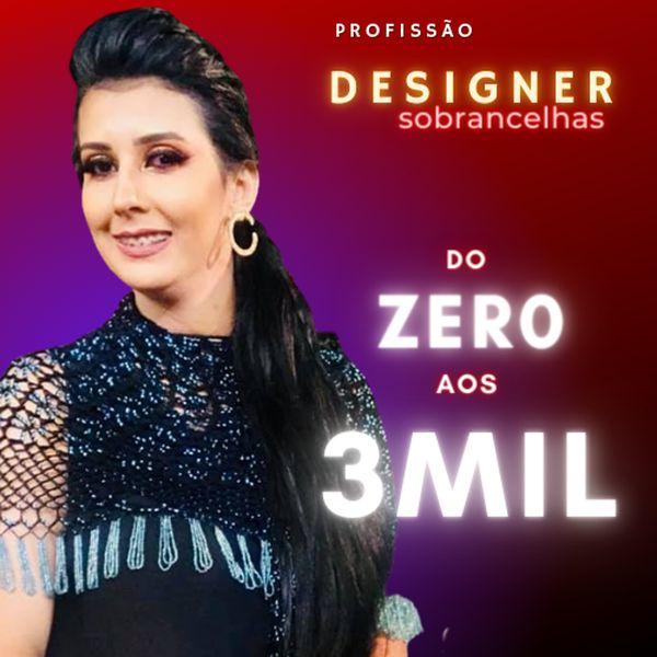Imagem principal do produto  Do ZERO aos 3mil  como Designer de Sobrancelhas - Aprenda a Vender Mais Usando Seu Instagram Pessoal