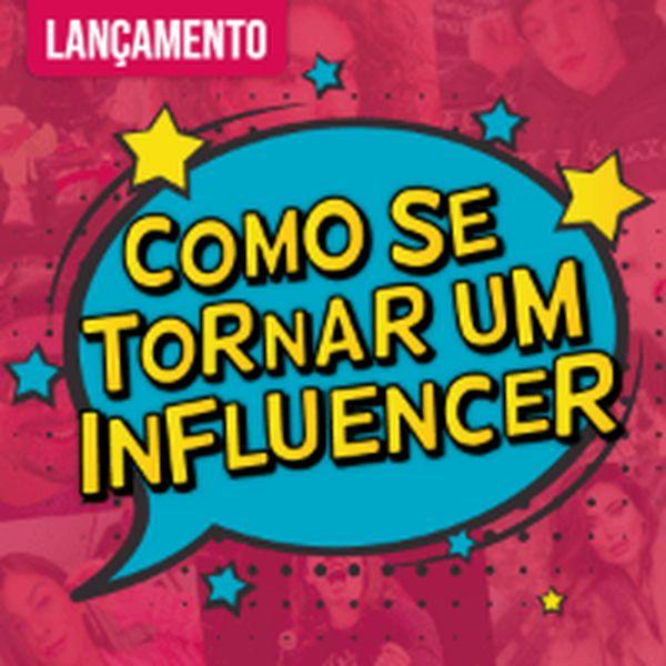 Imagem principal do produto Como se tornar um influencer