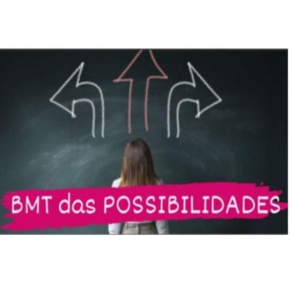 Imagem principal do produto BMT das POSSIBILIDADES