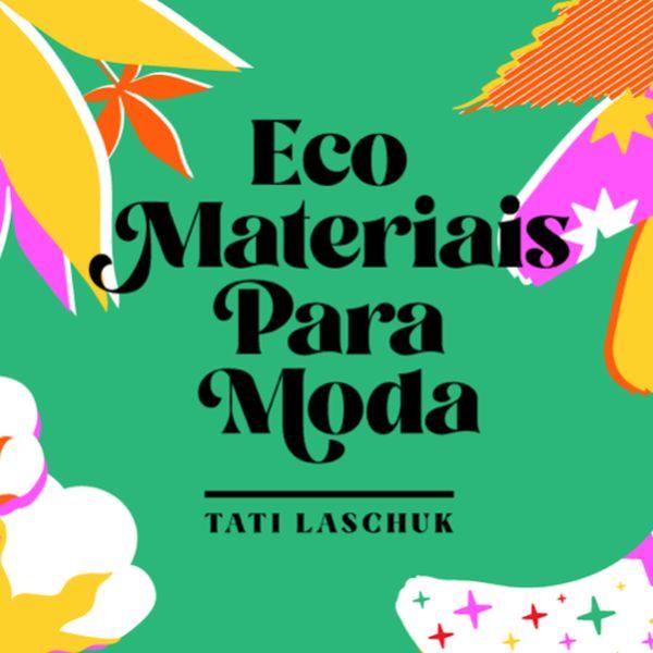 Imagem principal do produto E-book Eco Materiais para Moda