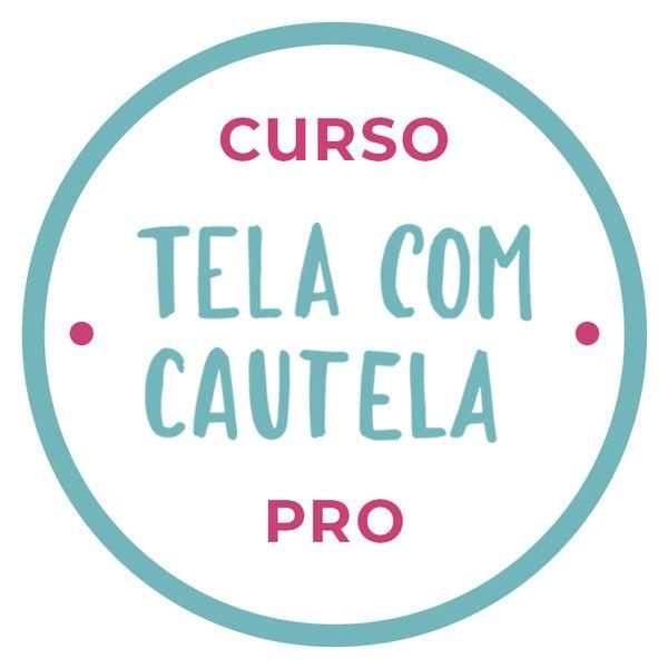 Imagem principal do produto Curso Tela com cautela Pro